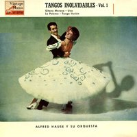 "Vintage Dance Orchestras Nº30 - EPs Collectors ""Tangos Inolvidables"" — Alfred Hause And His Orchestra"