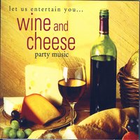 Wine and Cheese Party Music — The Hit Crew
