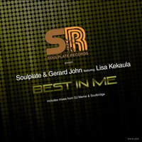 Best in Me — Lisa Kekaula, Soulplate, Gerard John