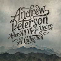 After All These Years: A Collection — Andrew Peterson