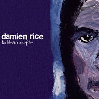 The Blower's Daughter (DR06) — Damien Rice