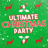 Ultimate Christmas Party — Christmas Party