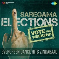 Vote for Weekend - Evergreen Dance Hits Zindabaad — сборник