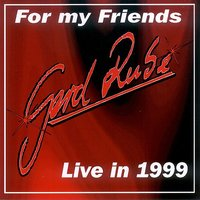 For My Friends – Live in 1999 — Gerd Rube