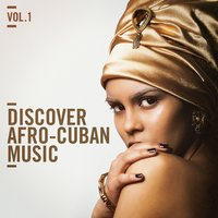 Discover Afro Cuban Music, Vol. 1 — сборник