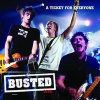 Live: A Ticket For Everyone — Busted