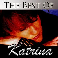 The Best Of Katrina — Katrina Leskanich