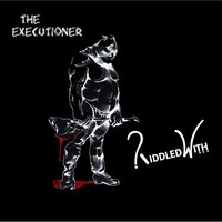 The Executioner — Riddled With