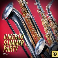 Jukebox Summer Party, Vol. 3 — сборник