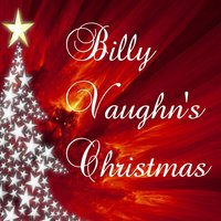 Billy Vaughn's Christmas — Billy Vaughn