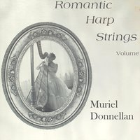 Romantic Harp Strings — Muriel Donnellan