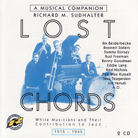 Lost Chords: White Musicians and Their Contribution To Jazz — сборник