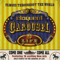 Carousel of Life — Eloquent