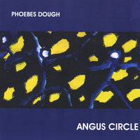 Angus Circle — Phoebes Dough