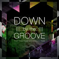 Down by the Groove, Vol. 1 — сборник
