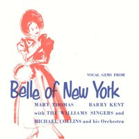 Belle of New York — Mary Thomas, Barry Kent