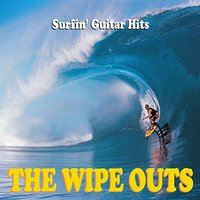 Surfin' Guitar Hits — The Wipeouts