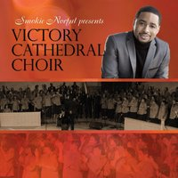 Smokie Norful Presents Victory Cathedral Choir — Victory Cathedral Choir