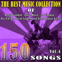 The Best Music Collection of Benny Goodman, Oscar Moore, Joe Lippman, Roy Eldrige, Sarah Vaughan and Other Famous Artists, Vol. 4 — сборник
