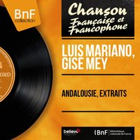 Andalousie, extraits — Jacques-Henry Rys et son orchestre, Luis Mariano, Gise Mey