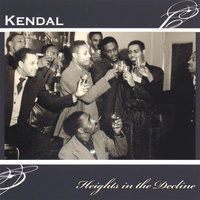 Heights in the Decline — Kendal