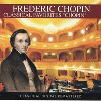 Frederic Chopin: Classical Favorites — Фредерик Шопен