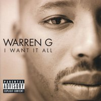 I Want It All — Warren G