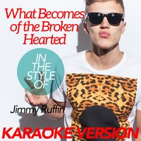 What Becomes of the Broken Hearted (In the Style of Jimmy Ruffin) - Single — Ameritz Karaoke Classics