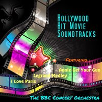 Hollywood Hit  Movie Soundtracks — The BBC Concert Orchestra
