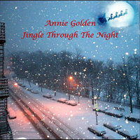 Jingle Through the Night — Annie Golden