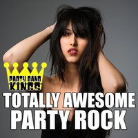 Totally Awesome Party Rock — Party Band Kings