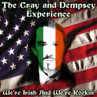 We're Irish And We're Rockin' — The Cray And Dempsey Experience