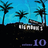 Big Movies, Big Music Volume 10 — сборник