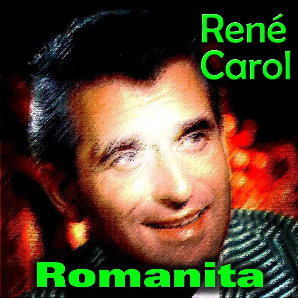 René Carol - Romanita / Meine Heimat Ist Die Liebe