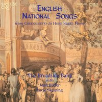 English National Songs — John Collins, Генри Пёрселл, Henry Carey, William Lawes, Thomas Arne, Charles Dibdin, The Broadside Band