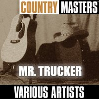 Country Masters: Mr. Trucker — сборник