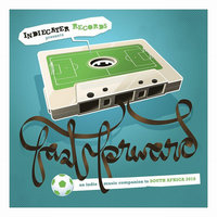 Fast Forward: An Indie Music Companion to World Cup 2010 — сборник