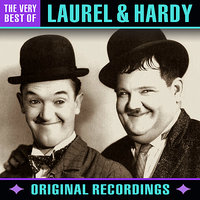 The Very Best Of — Laurel & Hardy