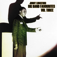 Big Bands Favourites Vol 3 — Jimmie Lunceford
