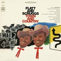 Town and Country — Flatt & Scruggs