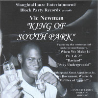 King Of South Park — Vic Newman Of Slaughtahouze Ent.
