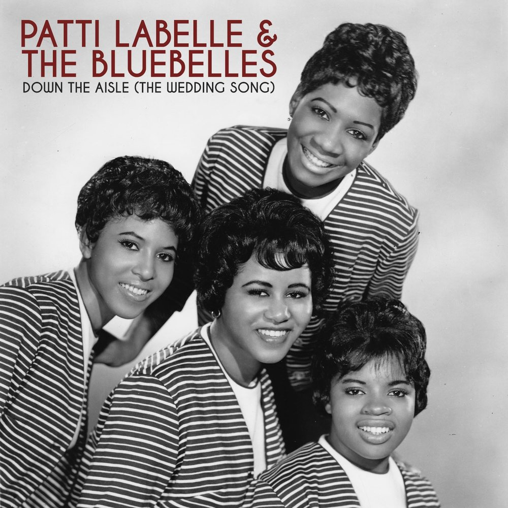 Down The Aisle Songs: Down The Aisle (The Wedding Song) — Patti Labelle