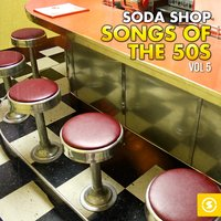 Soda Shop Songs of the 50s, Vol. 5 — сборник