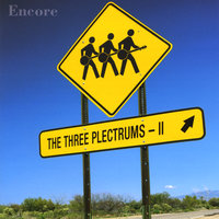Encore — The Three Plectrums - II