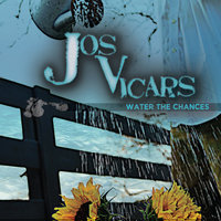 Water the Chances — Jos Vicars