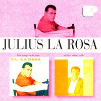 Love Songs A La Rosa/On The Sunny Side — Julius La Rosa