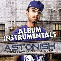 From Now Until Forever - Instrumentals — Astonish
