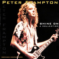 Shine On - A Collection — Peter Frampton
