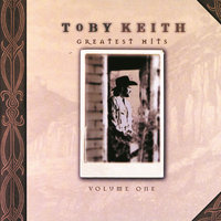 Greatest Hits — Toby Keith