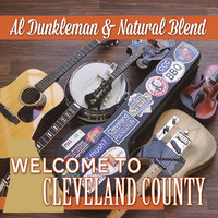 Welcome to Cleveland County — Al Dunkleman & Natural Blend